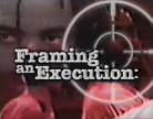 Film Framing of an Execution