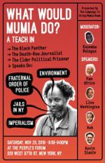 What would Mumia do? A Teach In
