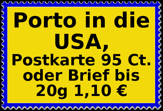Porto in die USA, Brief oder Postkarte = 75 Ct.